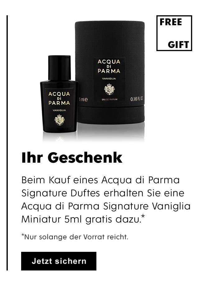 Ihr Geschenk: Beim Kauf eines Acqua di Parma Signature Duftes erhalten Sie eine Acqua di Parma Signature of the Sun Vaniglia Miniatur gratis dazu.* *Nur solange der Vorrat reicht.